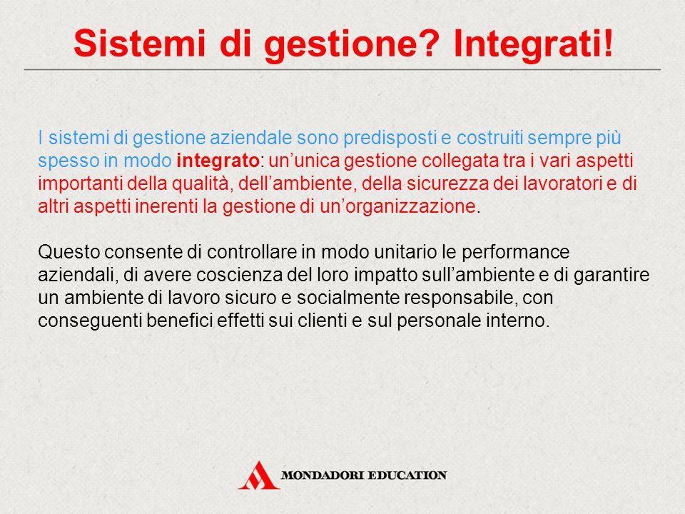 Sistemi di gestione Integrati!