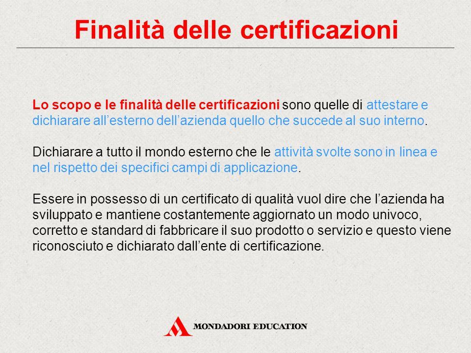 Finalità delle certificazioni