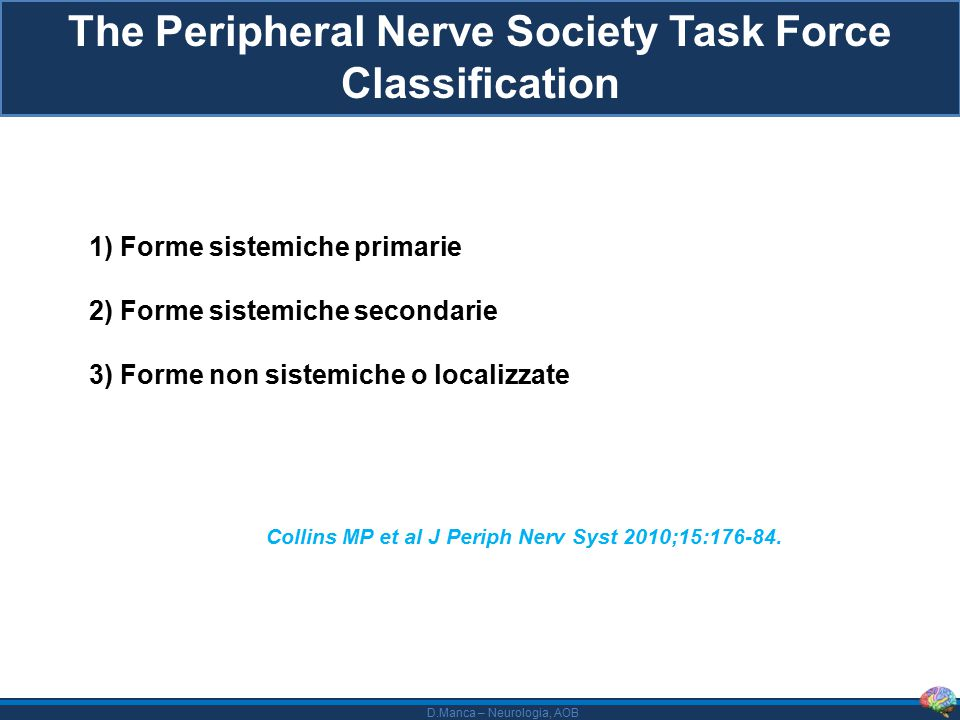 The Peripheral Nerve Society Task Force Classification