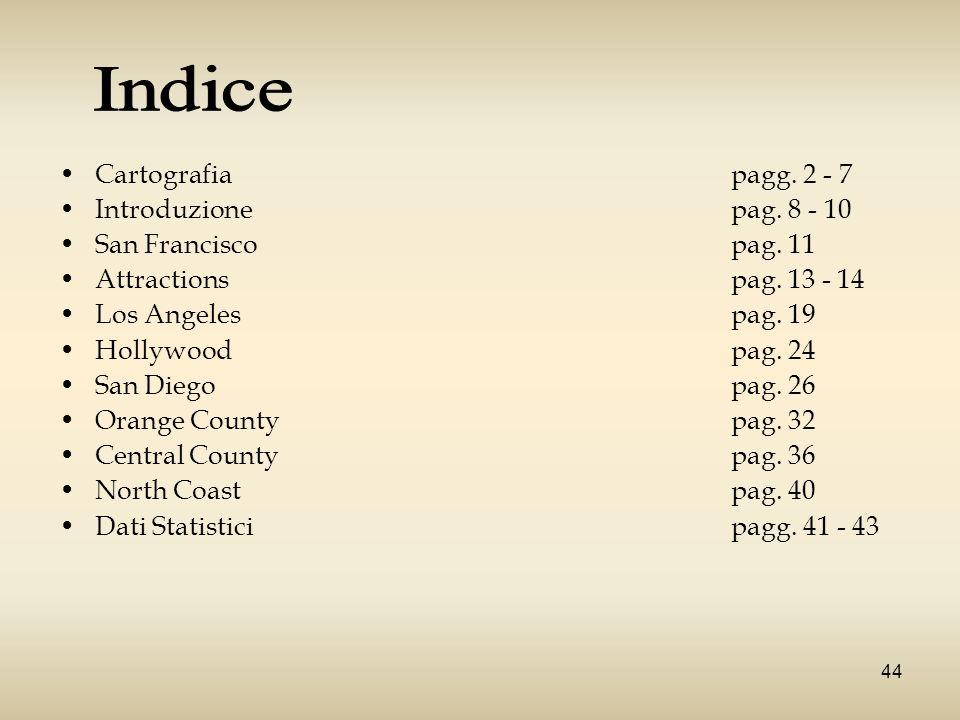 Indice Cartografia pagg. 2 - 7 Introduzione pag. 8 - 10