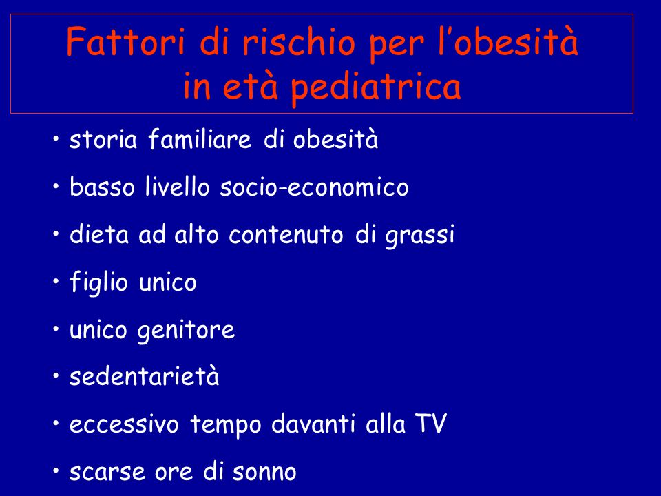 Fattori di rischio per l'obesità in età pediatrica