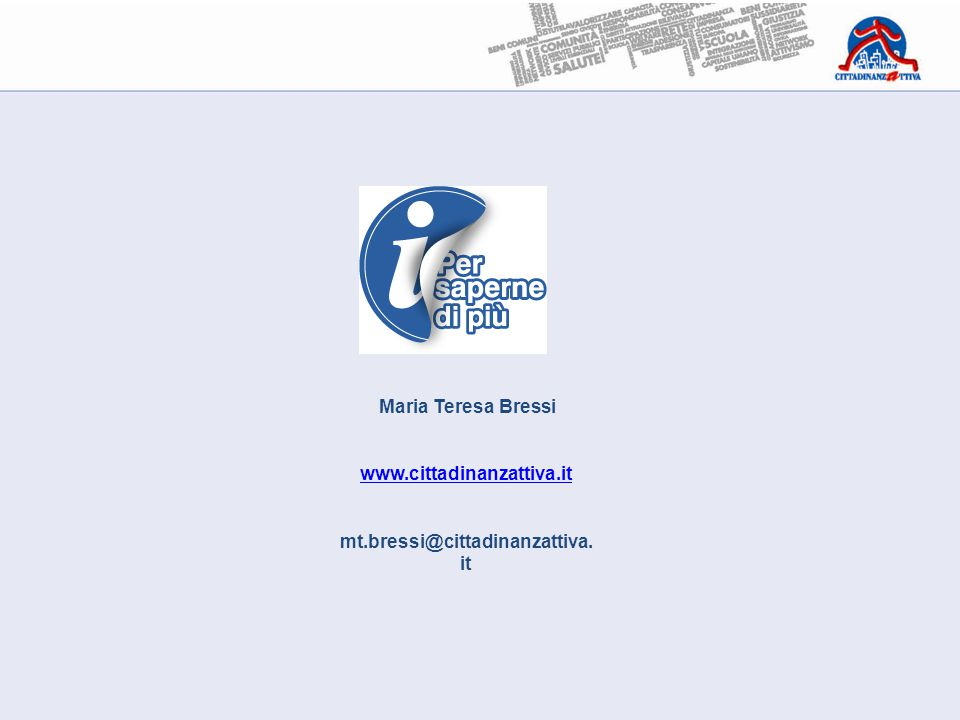 www.cittadinanzattiva.it mt.bressi@cittadinanzattiva.it