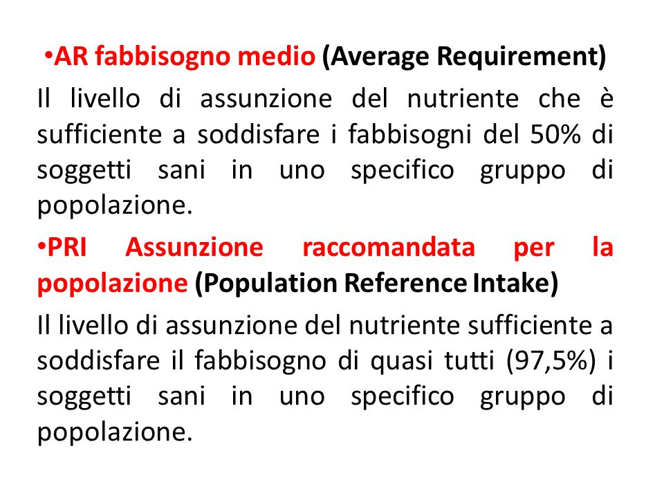 AR fabbisogno medio (Average Requirement)