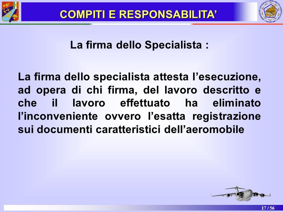 COMPITI E RESPONSABILITA' La firma dello Specialista :