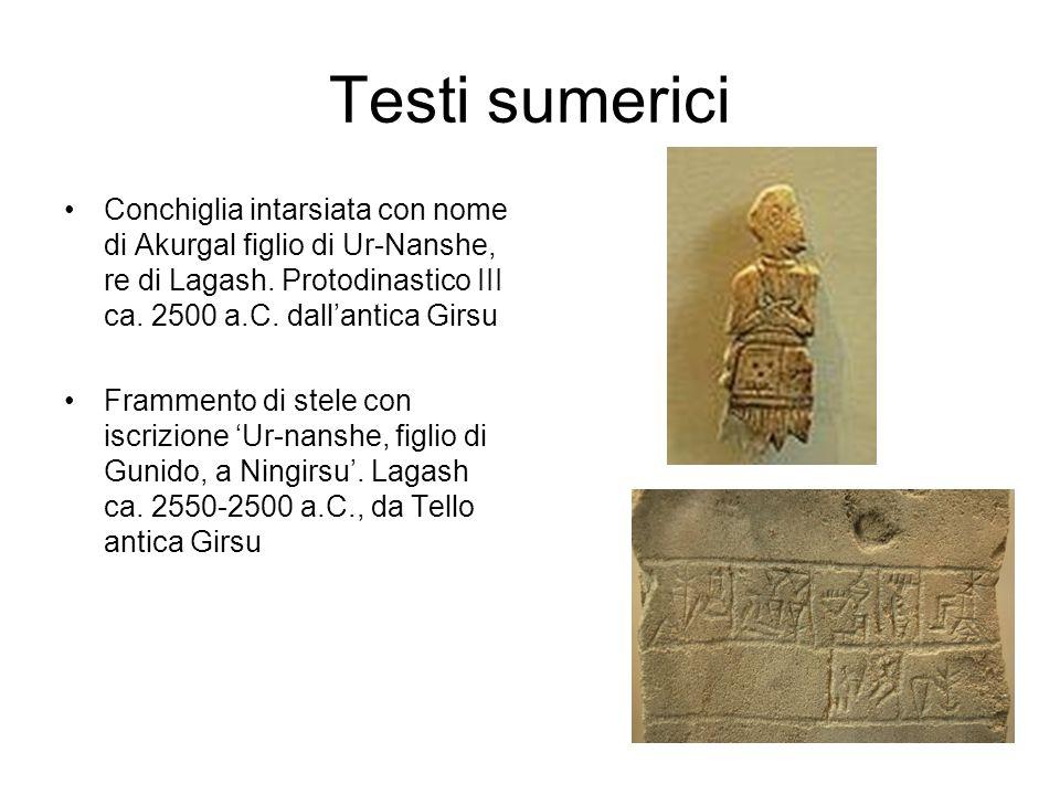 Testi sumerici Conchiglia intarsiata con nome di Akurgal figlio di Ur-Nanshe, re di Lagash. Protodinastico III ca. 2500 a.C. dall'antica Girsu.