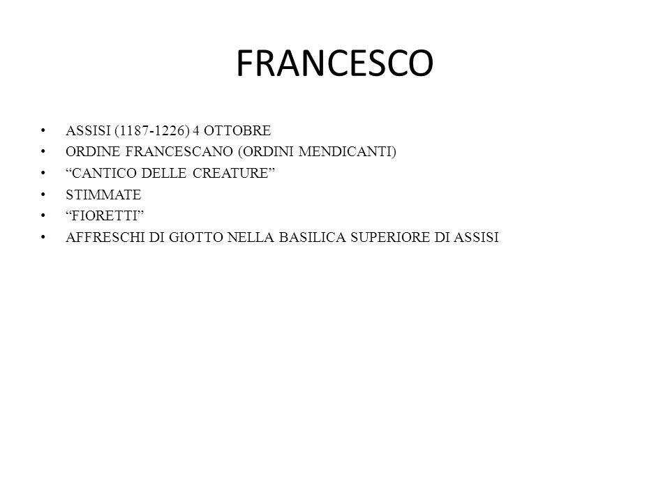 FRANCESCO ASSISI (1187-1226) 4 OTTOBRE
