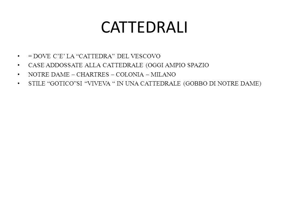 CATTEDRALI = DOVE C'E' LA CATTEDRA DEL VESCOVO