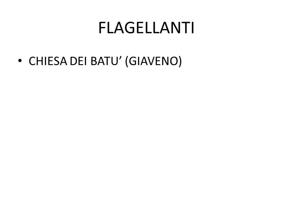 FLAGELLANTI CHIESA DEI BATU' (GIAVENO)