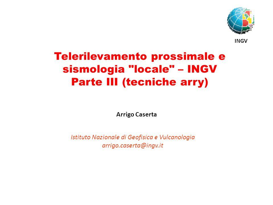 Telerilevamento prossimale e sismologia locale – INGV
