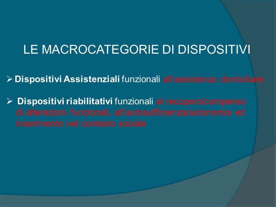 LE MACROCATEGORIE DI DISPOSITIVI