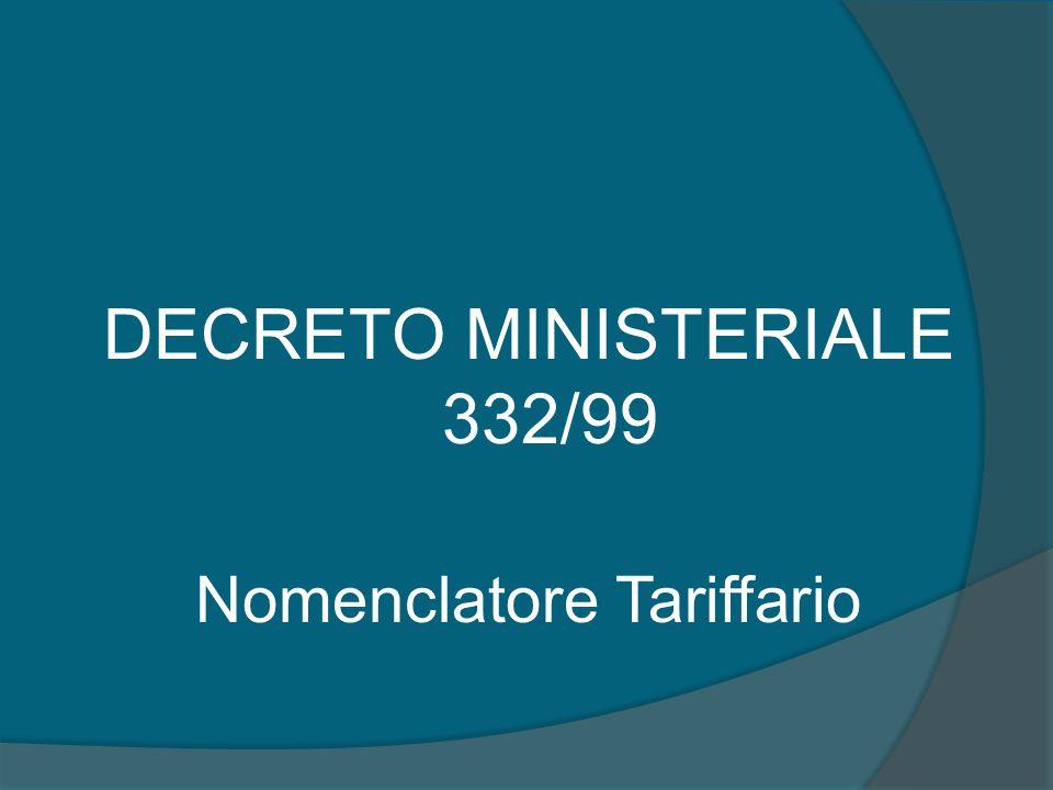 DECRETO MINISTERIALE 332/99