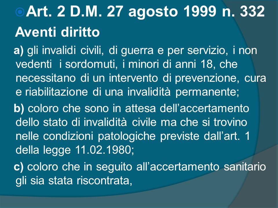 Art. 2 D.M. 27 agosto 1999 n. 332 Aventi diritto