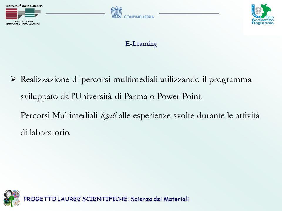 E-Learning Realizzazione di percorsi multimediali utilizzando il programma sviluppato dall'Università di Parma o Power Point.