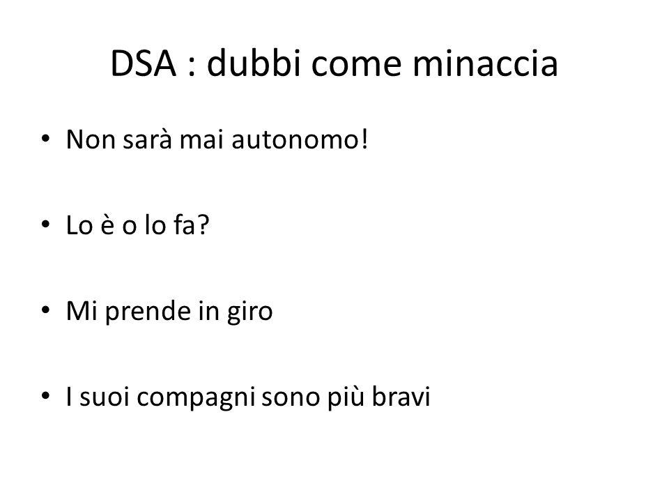 DSA : dubbi come minaccia