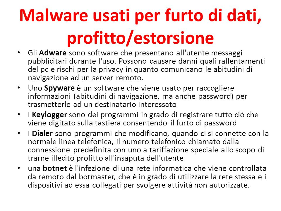 Malware usati per furto di dati, profitto/estorsione