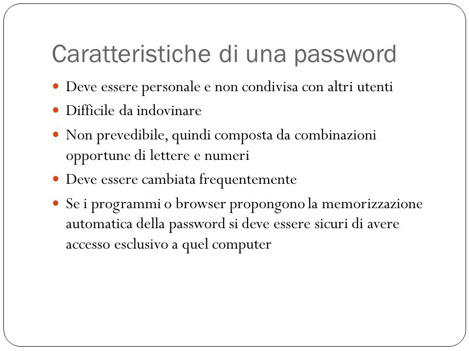 Caratteristiche di una password