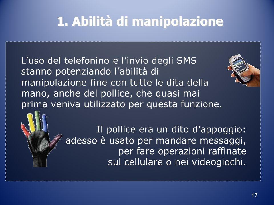1. Abilità di manipolazione