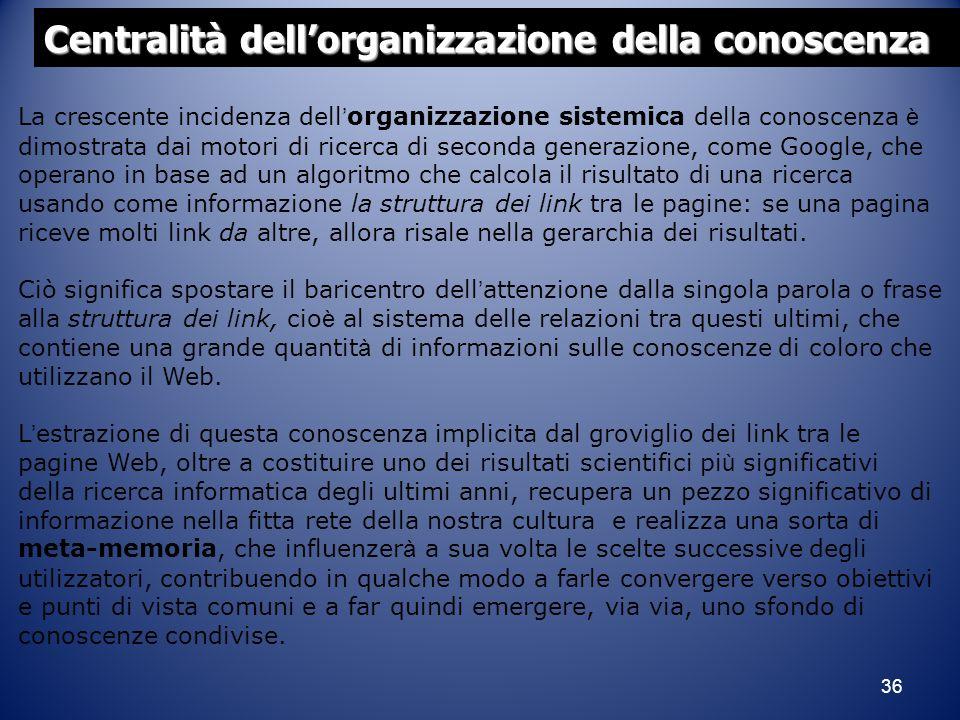 Centralità dell'organizzazione della conoscenza