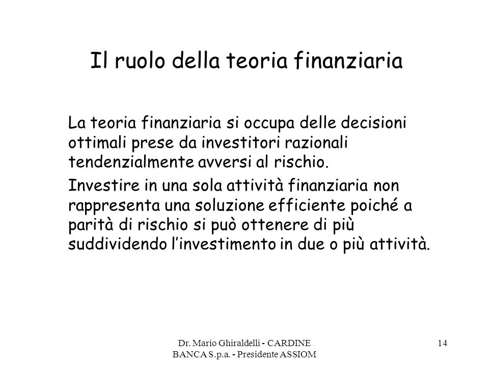 Il ruolo della teoria finanziaria