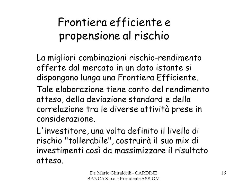 Frontiera efficiente e propensione al rischio