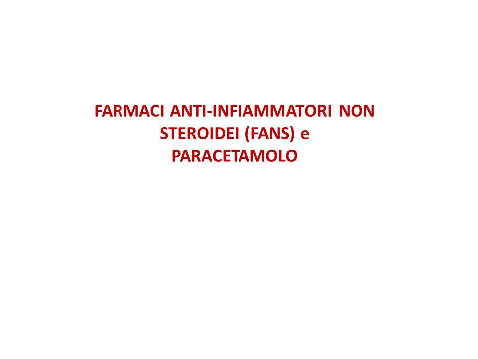 FARMACI ANTI-INFIAMMATORI NON STEROIDEI (FANS) e
