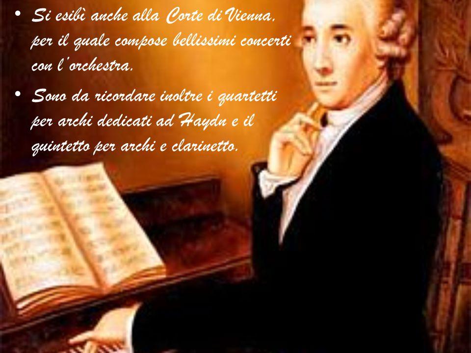 Si esibì anche alla Corte di Vienna, per il quale compose bellissimi concerti con l'orchestra.