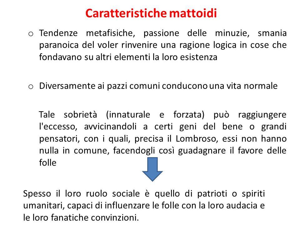 Caratteristiche mattoidi