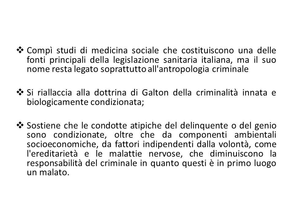 Compì studi di medicina sociale che costituiscono una delle fonti principali della legislazione sanitaria italiana, ma il suo nome resta legato soprattutto all antropologia criminale