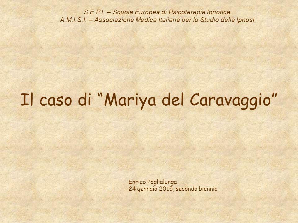 Il caso di Mariya del Caravaggio