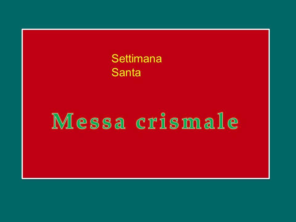 Settimana Santa Messa crismale