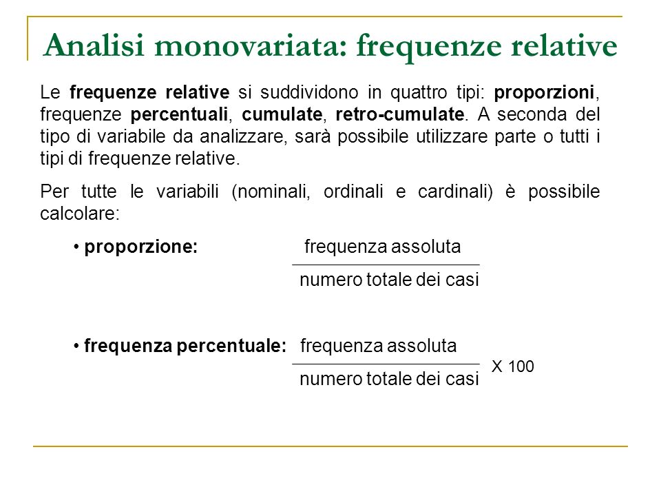 Analisi monovariata: frequenze relative
