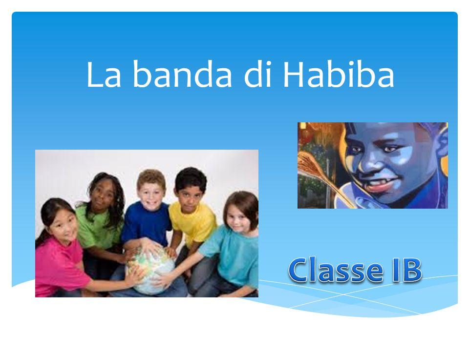 La banda di Habiba Classe IB