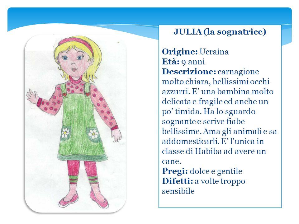JULIA (la sognatrice) Origine: Ucraina. Età: 9 anni.