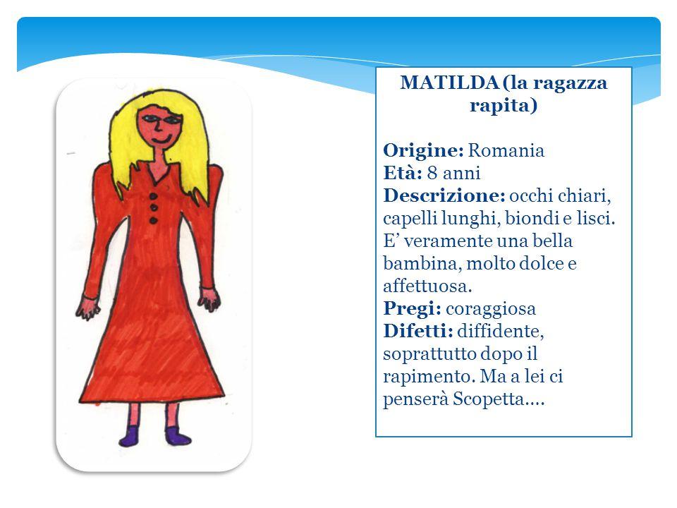 MATILDA (la ragazza rapita)