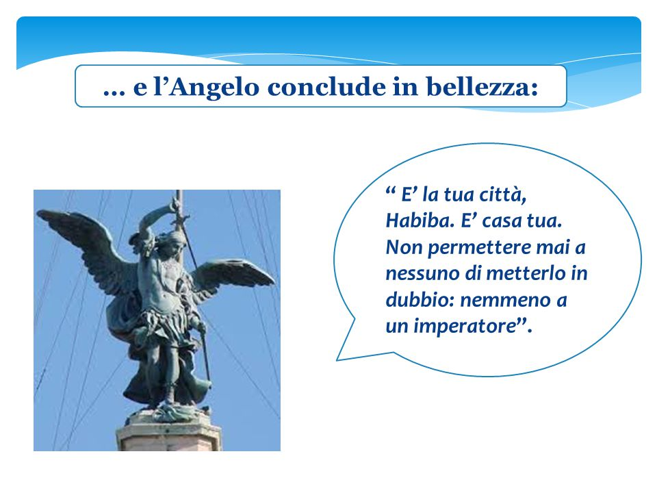 … e l'Angelo conclude in bellezza: