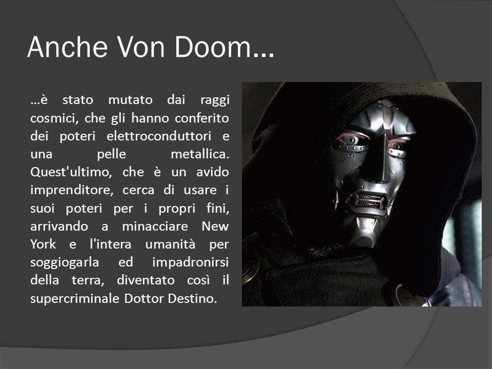 Anche Von Doom…
