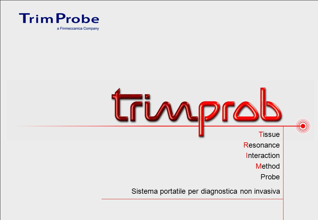 Tissue Resonance Interaction Method Probe Sistema portatile per diagnostica non invasiva