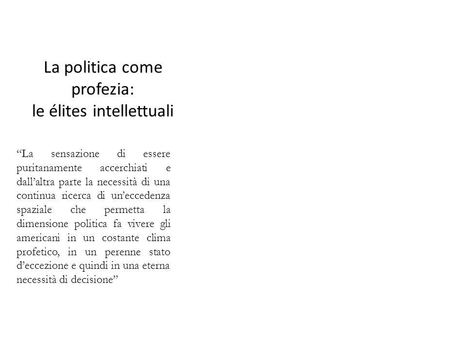 La politica come profezia: le élites intellettuali