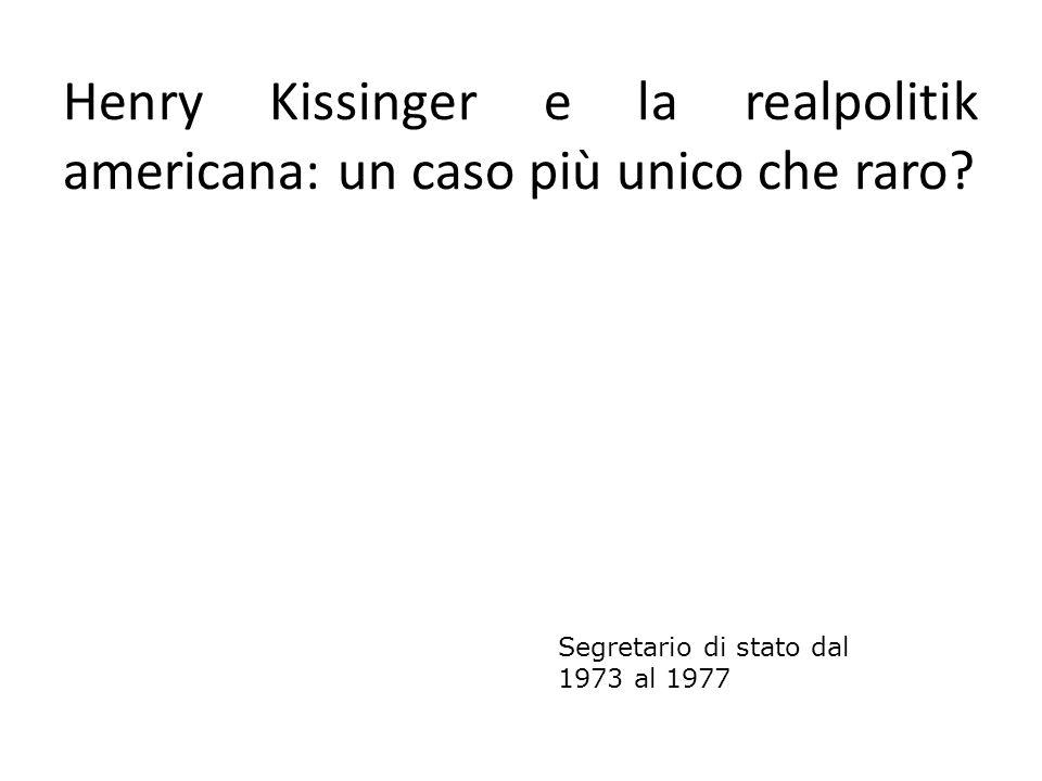 Henry Kissinger e la realpolitik americana: un caso più unico che raro