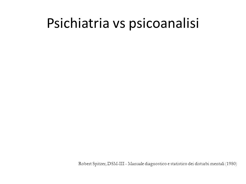 Psichiatria vs psicoanalisi