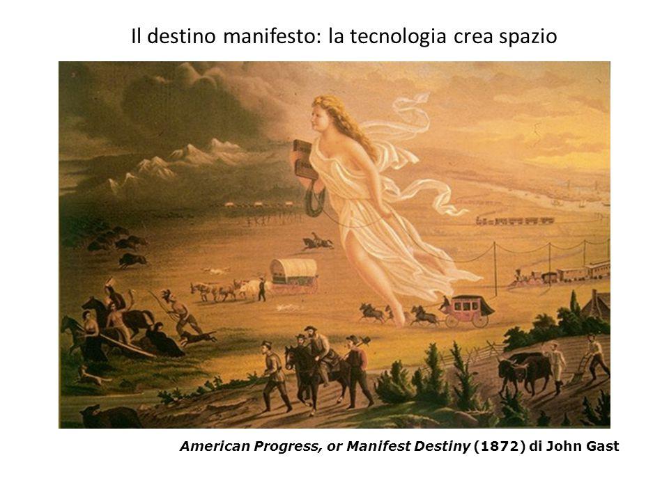 Il destino manifesto: la tecnologia crea spazio
