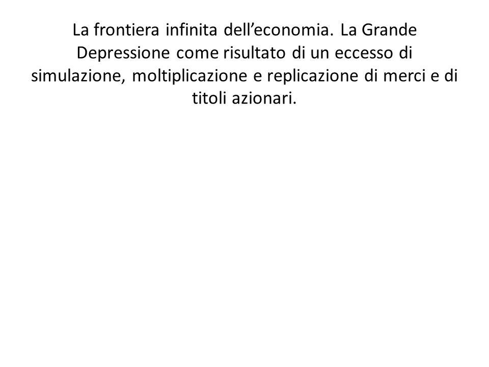 La frontiera infinita dell'economia