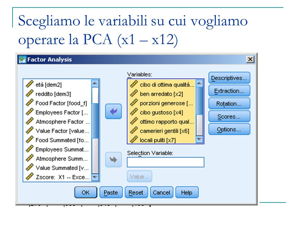 Scegliamo le variabili su cui vogliamo operare la PCA (x1 – x12)