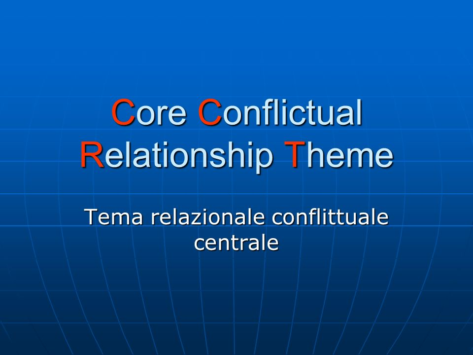 Core Conflictual Relationship Theme
