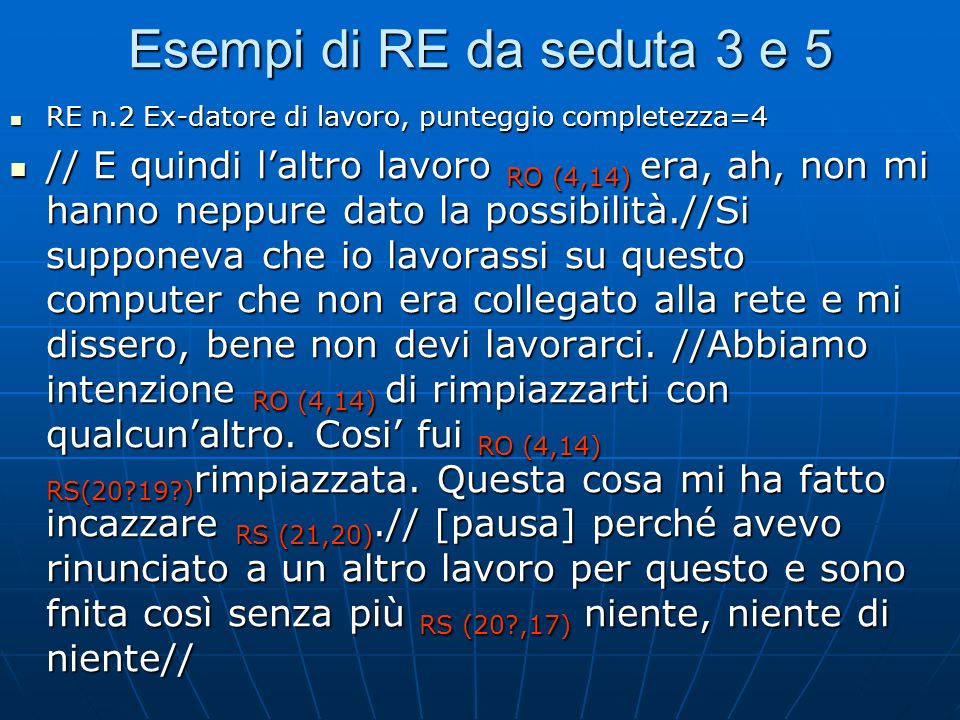 Esempi di RE da seduta 3 e 5RE n.2 Ex-datore di lavoro, punteggio completezza=4.