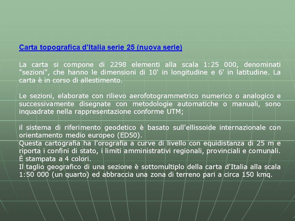 Carta topografica d Italia serie 25 (nuova serie)