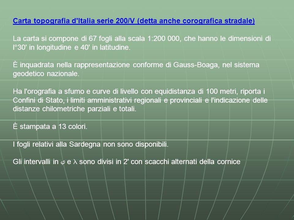 Carta topografia d Italia serie 200/V (detta anche corografica stradale)
