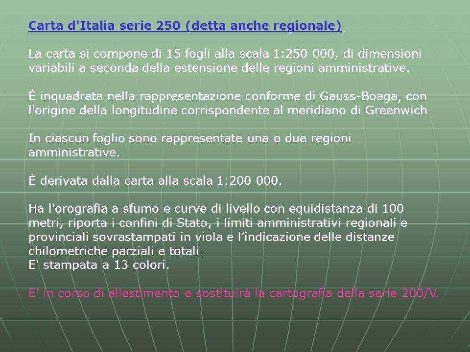 Carta d Italia serie 250 (detta anche regionale)