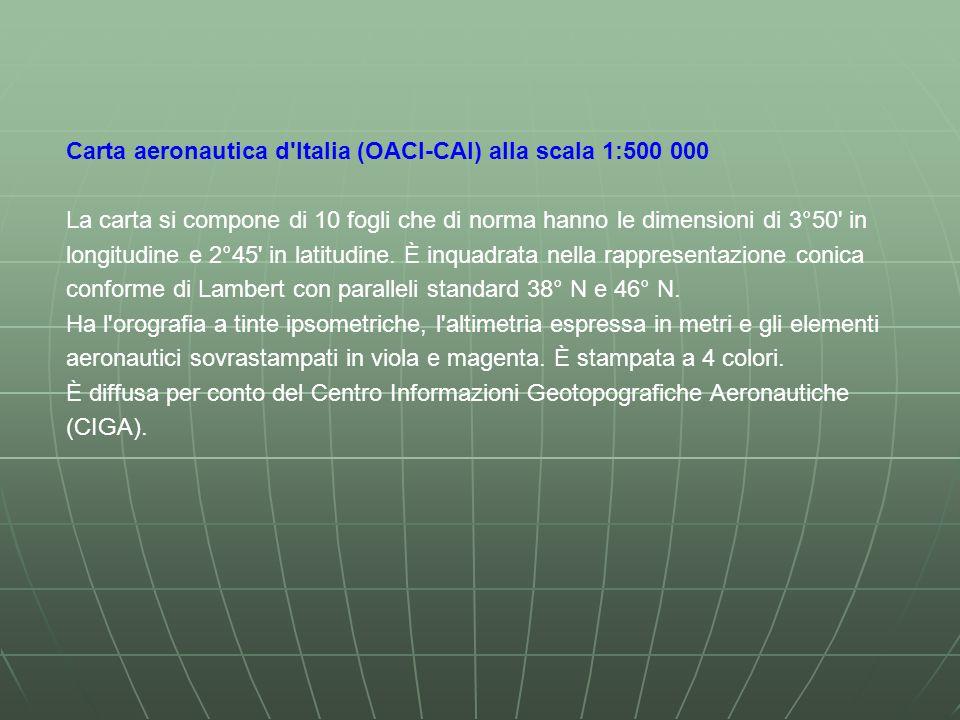Carta aeronautica d Italia (OACI-CAI) alla scala 1:500 000