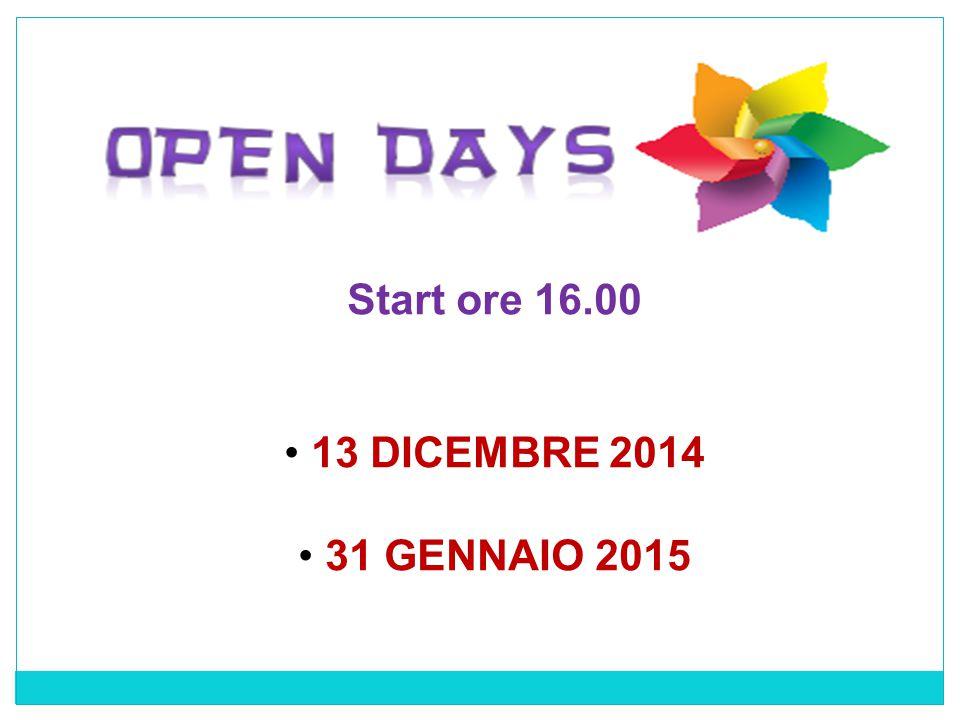 Start ore 16.00 13 DICEMBRE 2014 31 GENNAIO 2015
